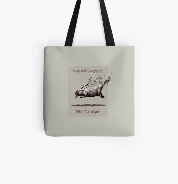 Busy Beaver - Wetland Ecosystem Site Manager All Over Print Tote Bag