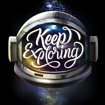 Keep Exploring Space Helmet von sebastianst