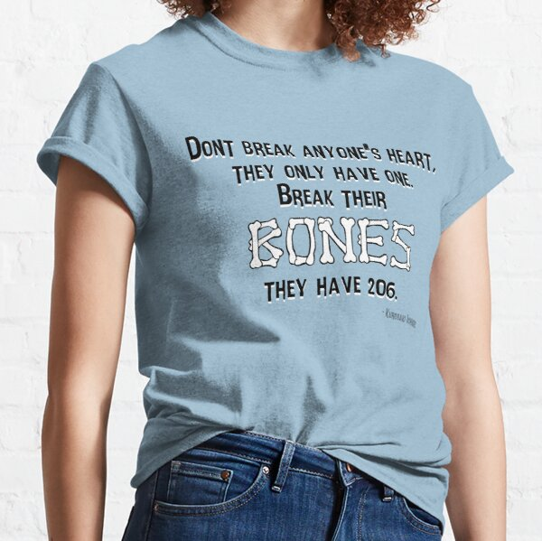 Don't break anyone's heart Classic T-Shirt