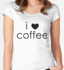i love coffee Fitted Scoop T-Shirt