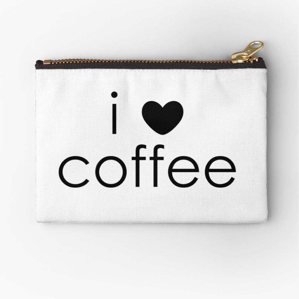 i love coffee Zipper Pouch