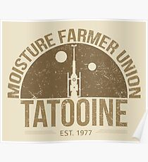 Moisture Farmer Union (brown) Poster
