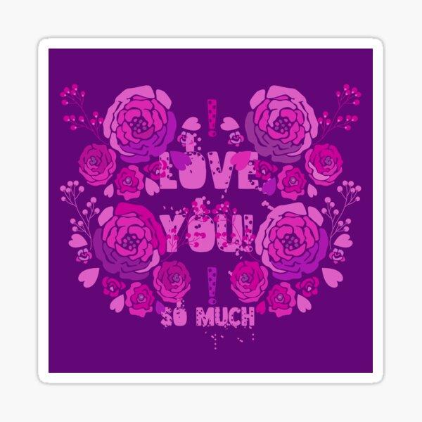 Love You So Much! Sticker