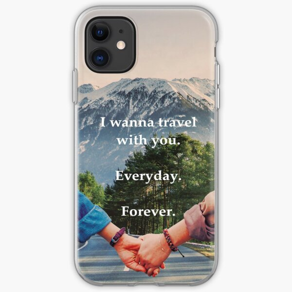 Travel with you, forever. Funda blanda para iPhone