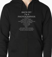 Back Off, I'm a Photographer-White Type Zipped Hoodie