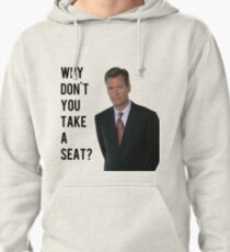 Chris Hansen Why don't you take a seat Pullover Hoodie