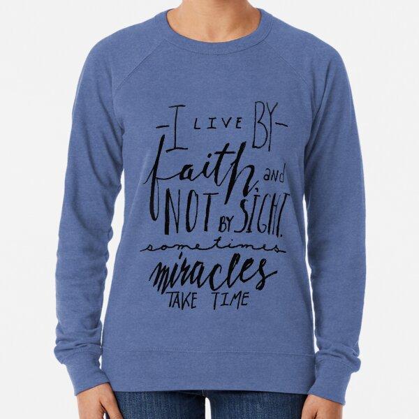 i live by faith Lightweight Sweatshirt