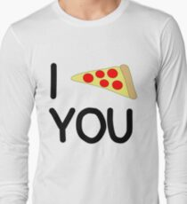 I Love You More Than Pizza Long Sleeve T-Shirt