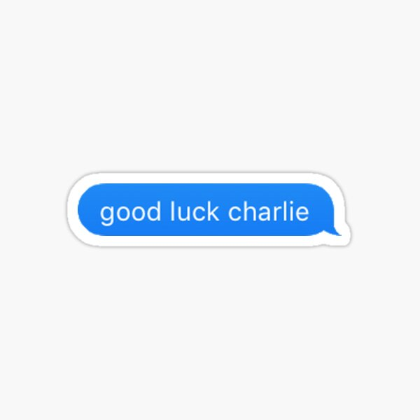 good luck charlie text Sticker