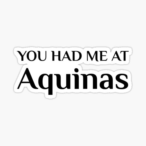 Thomas Aquinas Philosophy Teacher Student Philosopher Sticker