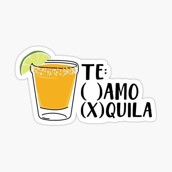 Te amo tequila Pegatina