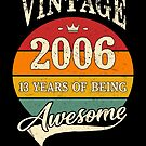 Vintage 2006 13 Years of Being Awesome 13th Birthday Gift by SpecialtyGifts