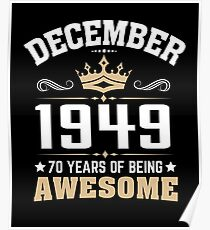 December 1949 70 Years Of Being Awesome Poster