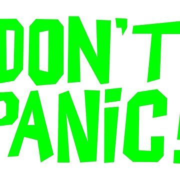 NDVH Don't Panic - Green 1 H2G2 by nikhorne