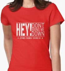 TVXQ - HEY! Don't Bring Me Down (White) Women's Fitted T-Shirt