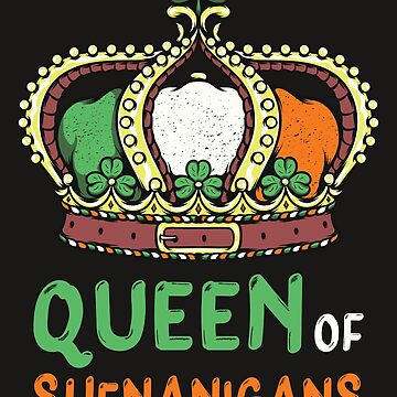 Queen Of Shenanigans by hqtrends