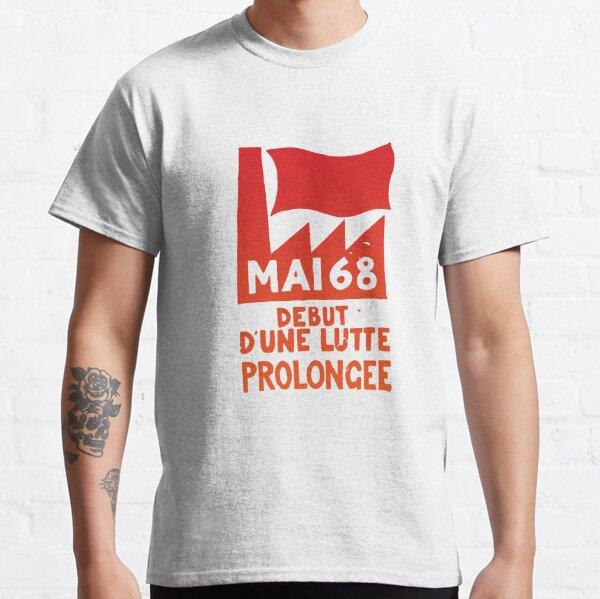 Paris Revolt, May 68: 'Debut d'une lutte prolongée' Classic T-Shirt