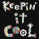 Keep'n It Cool - on dark by Andi Bird