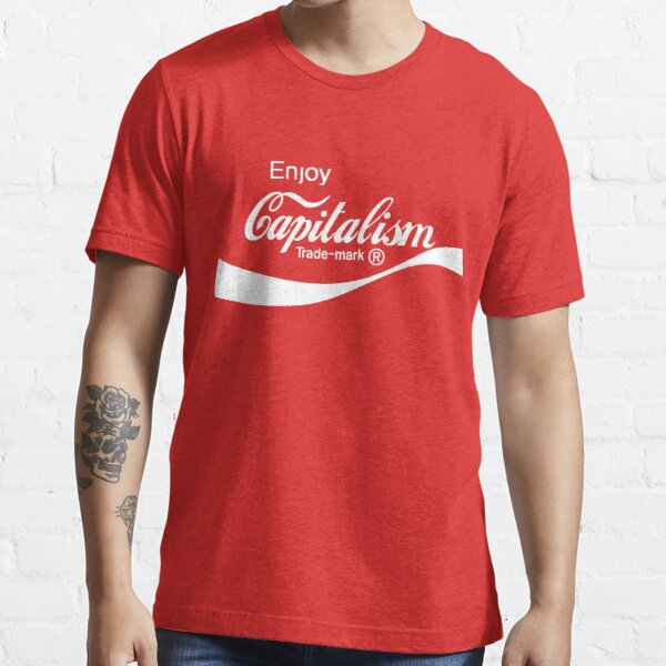 Enjoy Capitalism! Essential T-Shirt