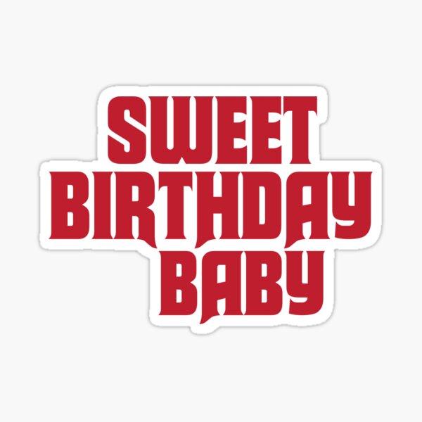 Sweet Birthday Baby Sticker