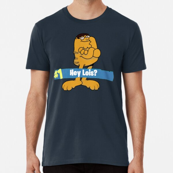 Peter Griffin Garlfield Victory Royale Hey Lois? Premium T-Shirt