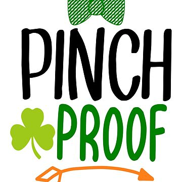 Pinch Proof Tshirt St Patricks Day Tees by andalit