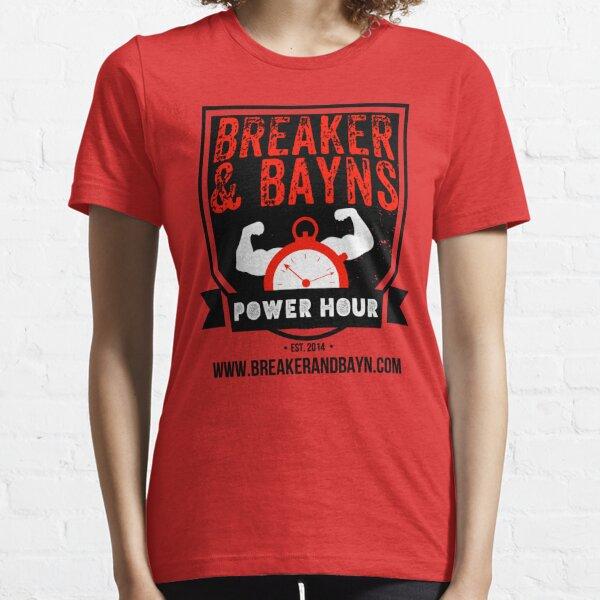 Breaker And Bayn's Power Hour 2017 Logo Essential T-Shirt