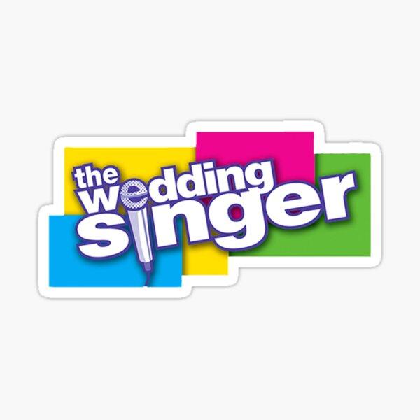 The Wedding Singer - A Musical Comedy Sticker