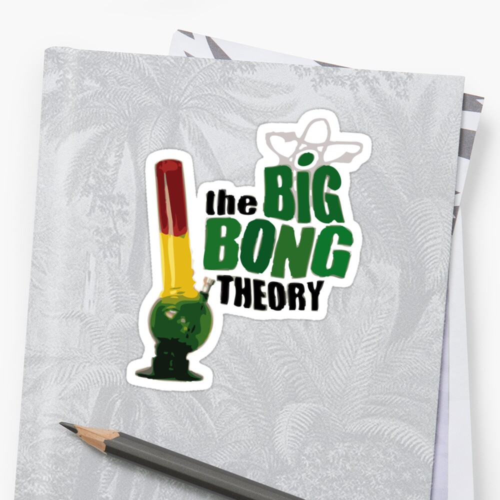 big bong theory by Tommy Boy
