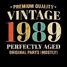 Vintage 1989 30 Years Old Perfectly Aged 30th Birthday Gift by SpecialtyGifts