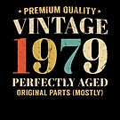 Vintage Est 1979 40 Years Old Perfectly Aged 40th Birthday  by SpecialtyGifts