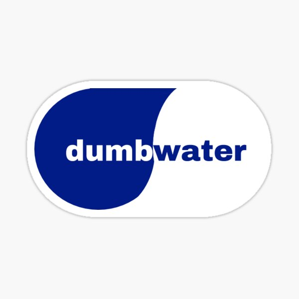 dumb water smart water logo Sticker