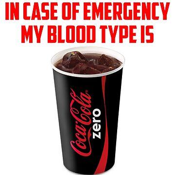 My Blood Type Is Coke Zero by killian8921