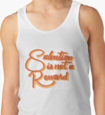 salvation is not a reward Men's Tank Top