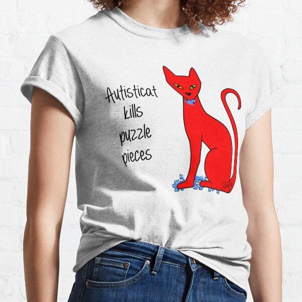 Autisticat kills puzzle pieces Classic T-Shirt