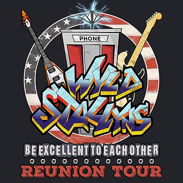Wyld Stallyns Be Excellent To Each Other Reunion Tour by GoMerchBubble