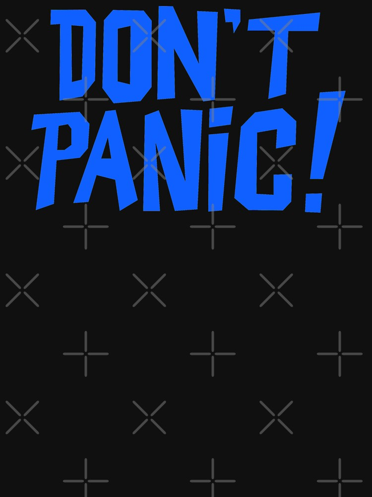 NDVH Don't Panic - Blue 1 H2G2 by nikhorne