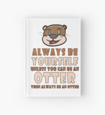 Otter - Always be yourself Notizbuch