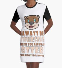 Otter - Always be yourself T-Shirt Kleid