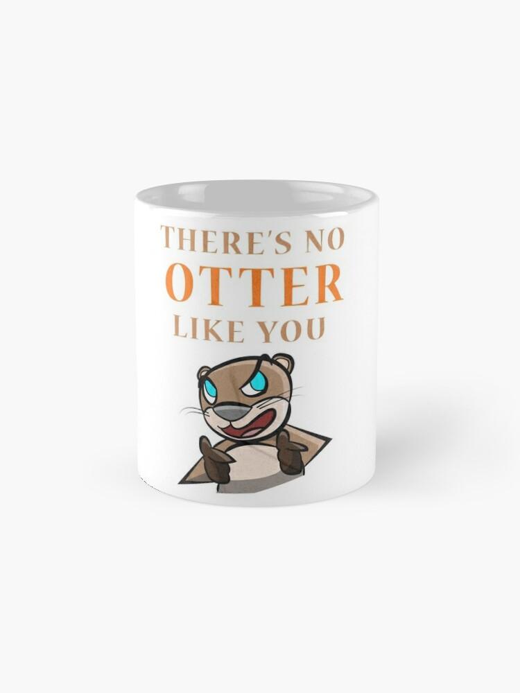 Alternative Ansicht von Otter - there's no otter like you Tassen