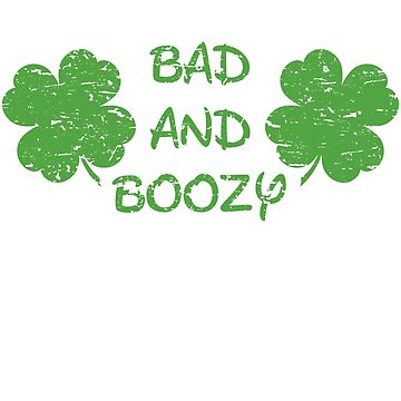 Bad and Boozy | Shake Your Shamrocks Tee | St Patricks Day by -WaD-
