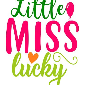 Little Miss Lucky Tshirt St. Patrick 's Day Tee by andalit