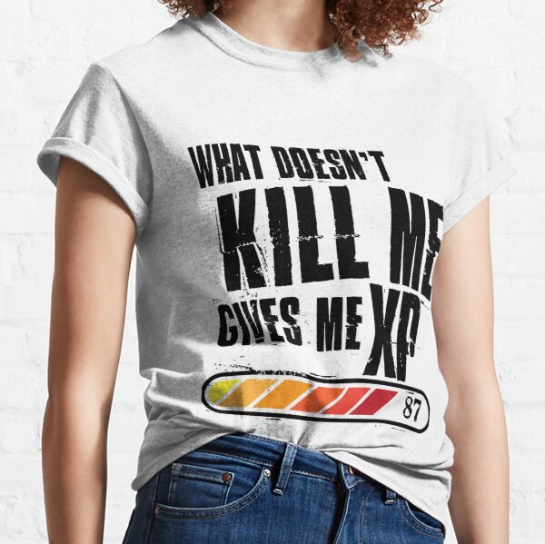 What doesn't kill me gives me XP - black color design Classic T-Shirt