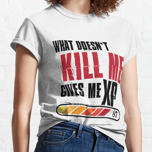 What doesn't kill me gives me XP - black red design Classic T-Shirt