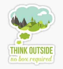 Think Outside No Box Required Walking Hiking T Shirt Sticker
