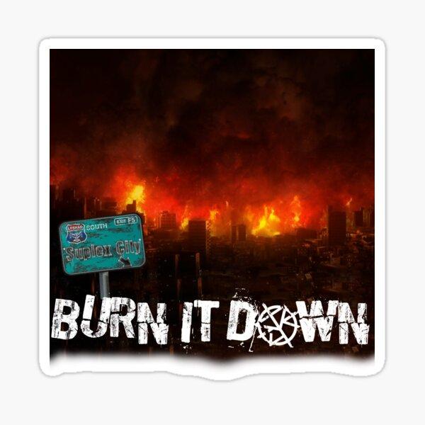 Suplex City - Burn It Down Sticker