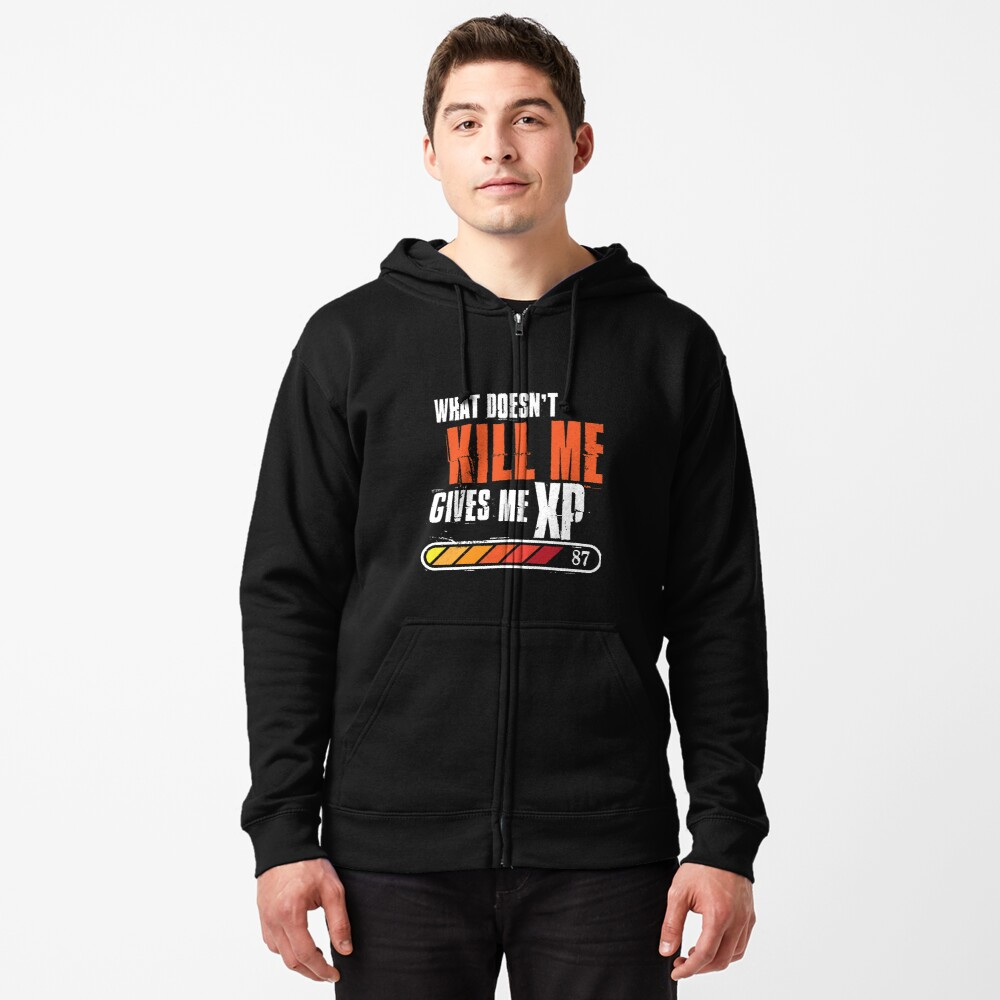 What doesn't kill me gives me XP - white orange design Zipped Hoodie