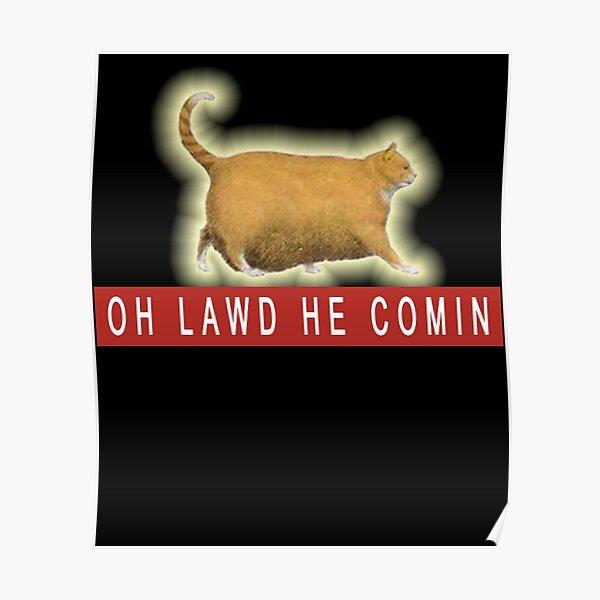 Chonk Cat Meme   Poster