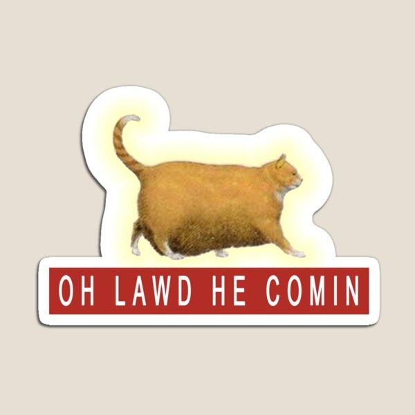 Chonk Cat Meme   Magnet