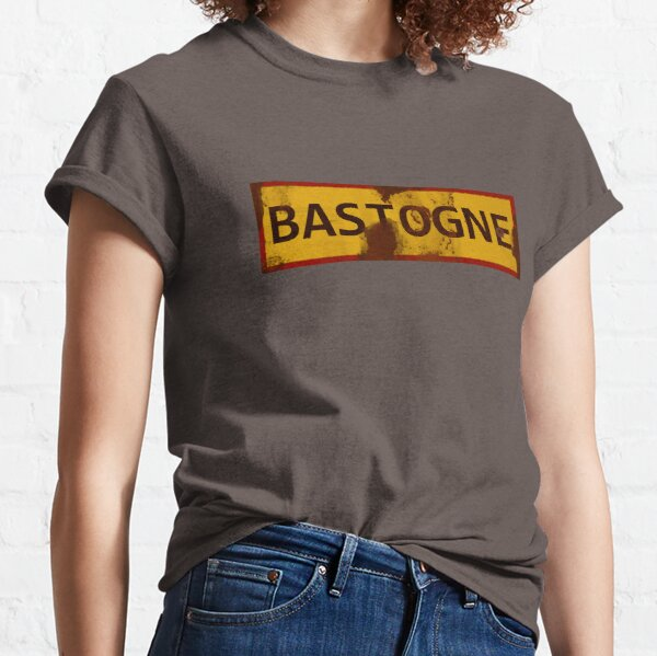 Bastogne WWII Battle of the Bulge Sign - Dirty Classic T-Shirt